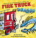 "Image for ""Fire Truck vs. Dragon"""