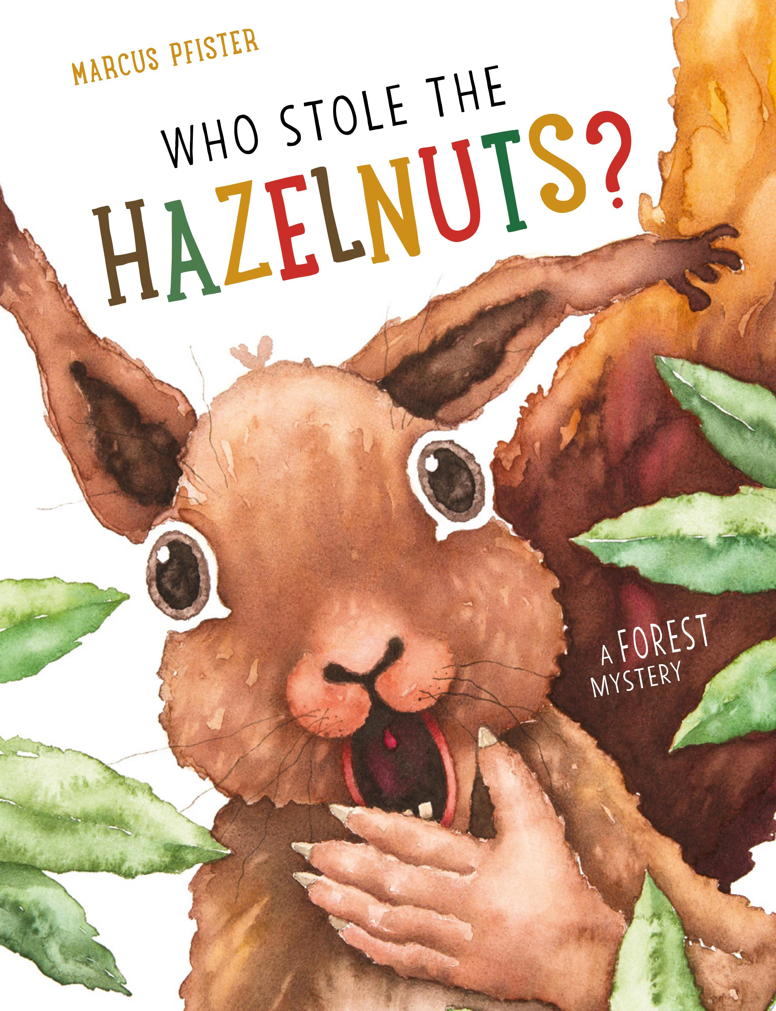 "Image for ""Who Stole the Hazelnuts?"""