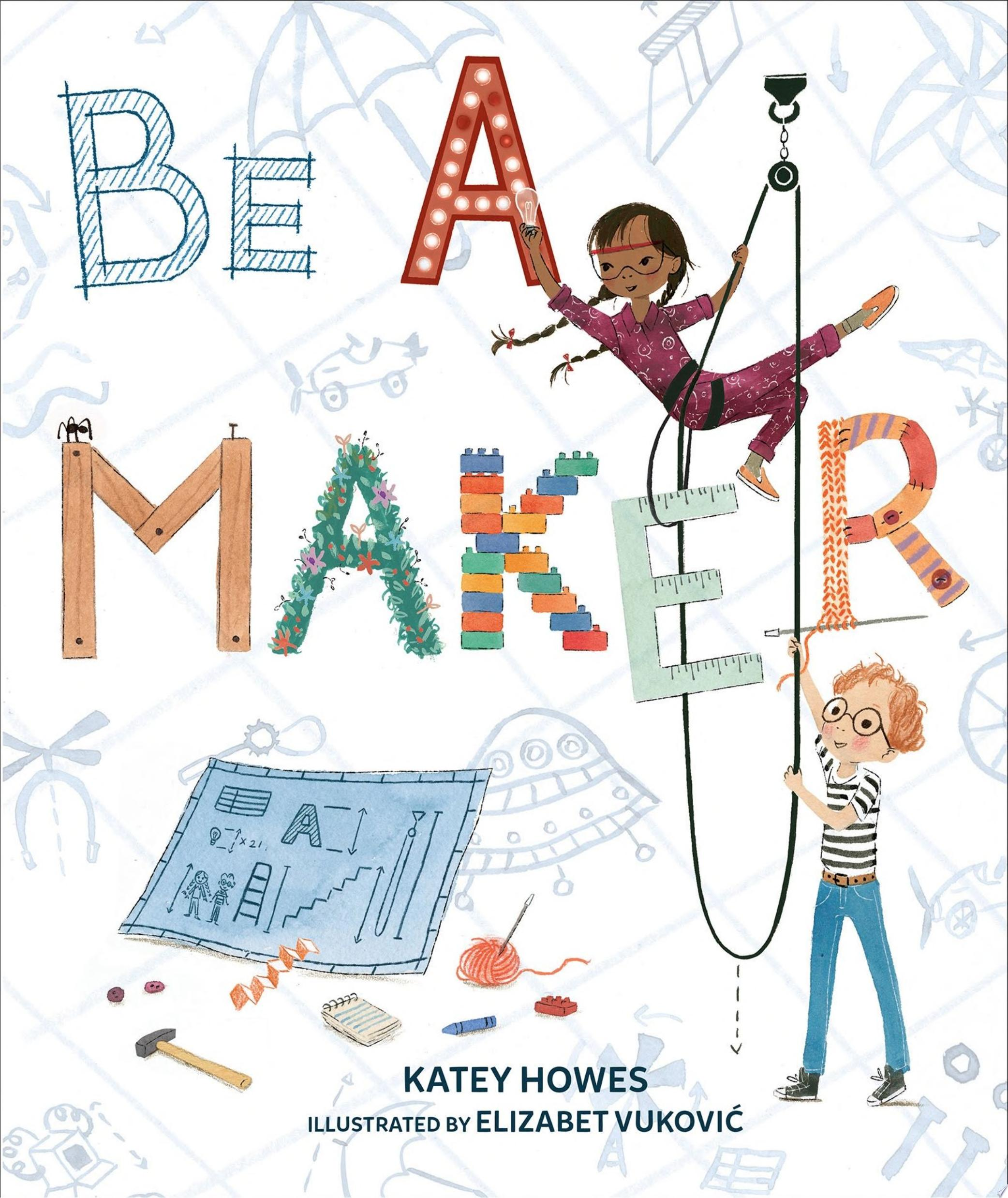 "Image for ""Be a Maker"""