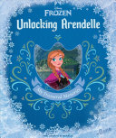 "Image for ""Disney Frozen: Unlocking Arendelle"""