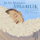 "Image for ""In My Anaana's Amautik"""