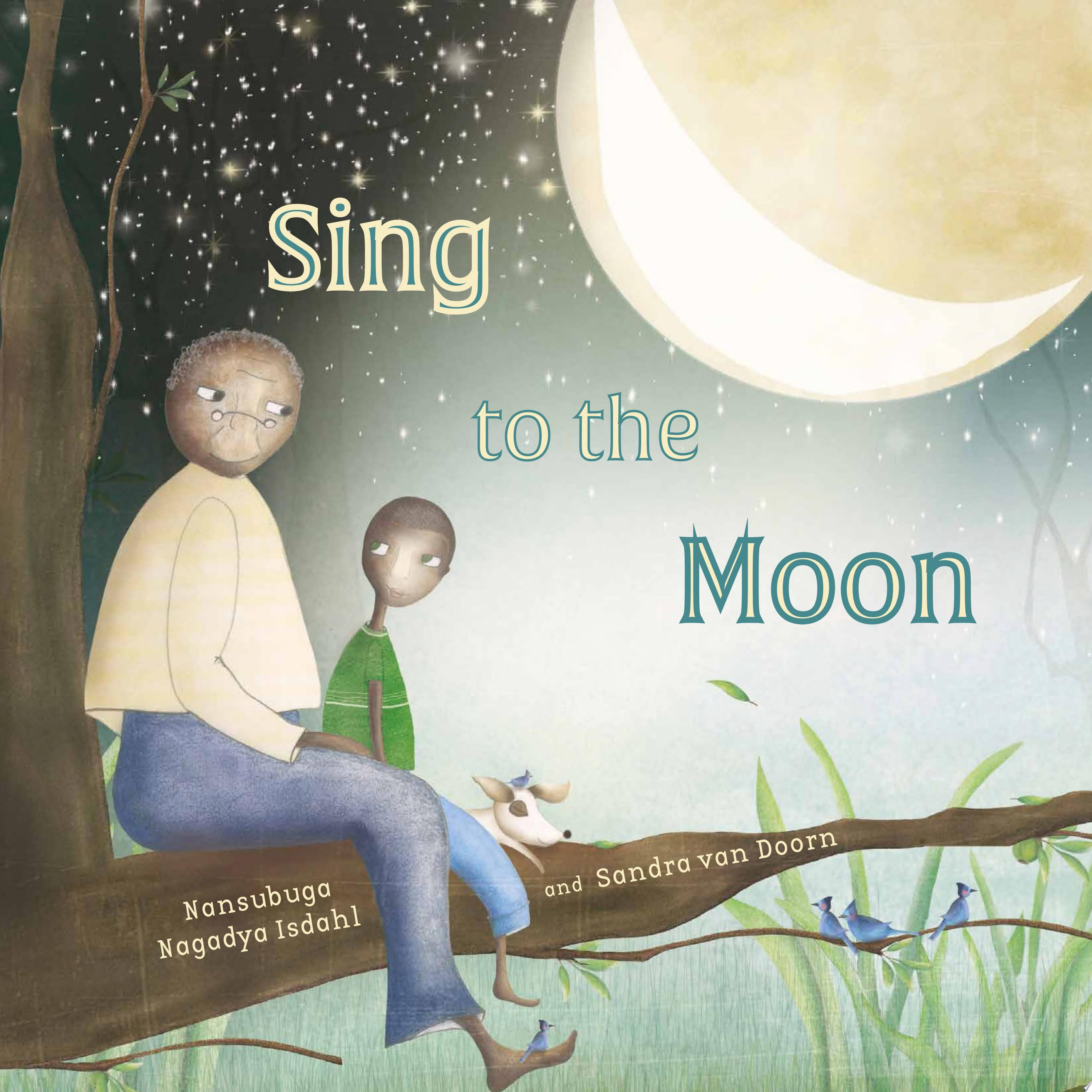 "Image for ""Sing to the Moon"""