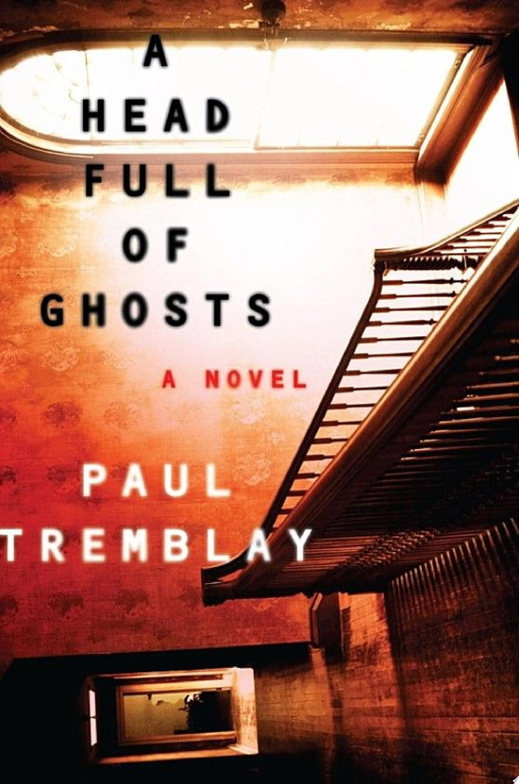 "Image for ""A Head Full of Ghosts"""