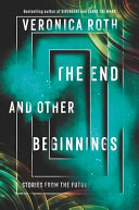 "Image for ""The End and Other Beginnings"""