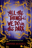 "Image for ""All the Things We Do in the Dark"""