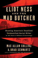 "Image for ""Eliot Ness and the Mad Butcher"""