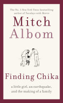 "Image for ""Finding Chika: A Little Girl, an Earthquake, and the Making of a Family"""