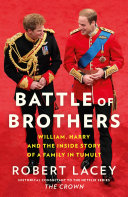 "Image for ""Battle of Brothers: William, Harry and the Inside Story of a Family in Tumult"""