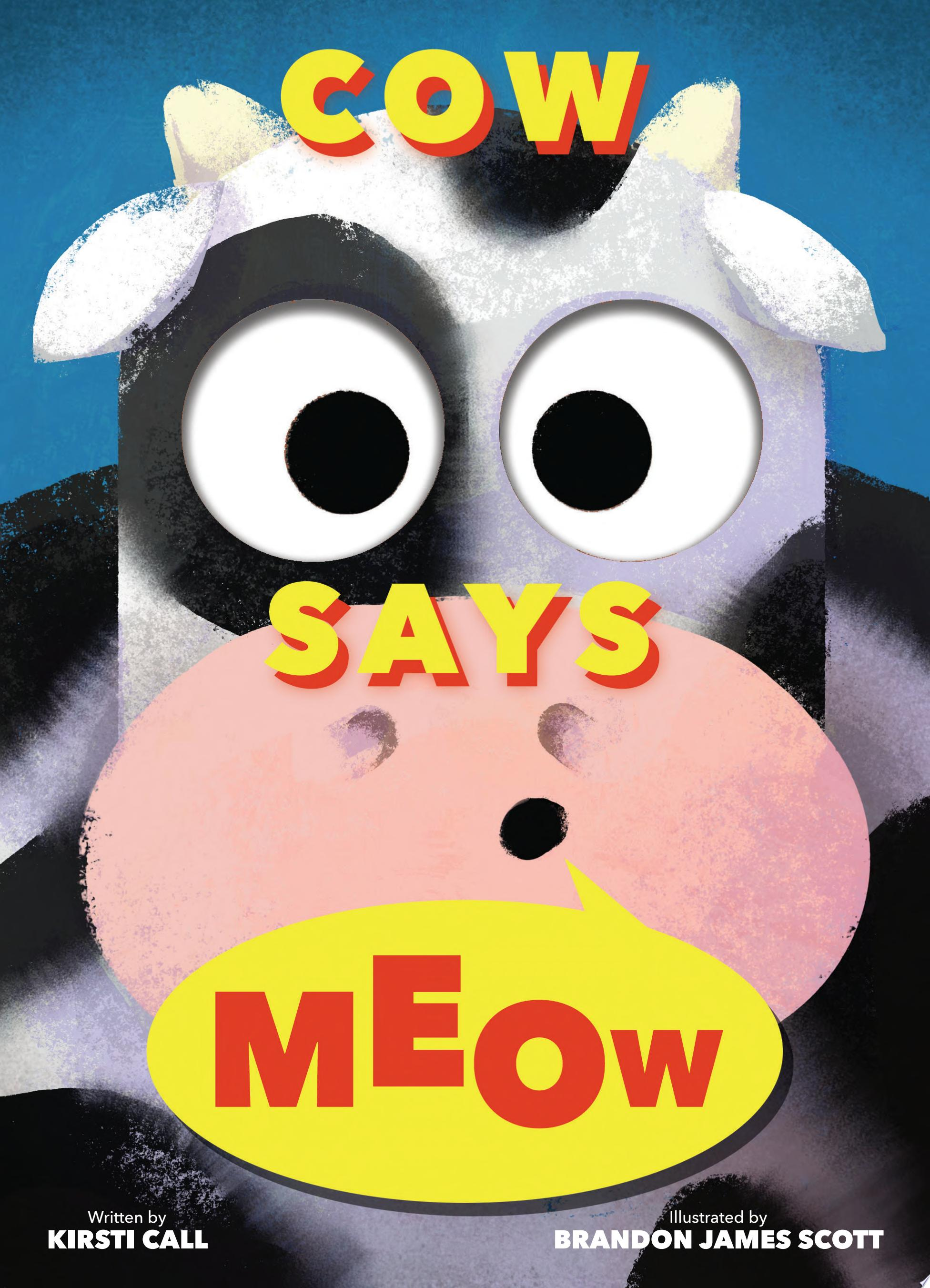 "Image for ""Cow Says Meow (a Peep-And-See Book)"""