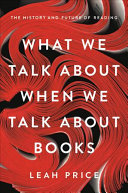 "Image for ""What We Talk About When We Talk About Books"""