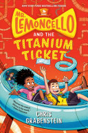 "Image for ""Mr. Lemoncello and the Titanium Ticket"""