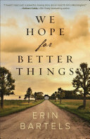 "Image for ""We Hope for Better Things"""