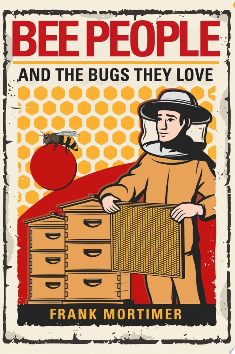 "Image for ""Bee People and the Bugs They Love"""
