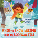 "Image for ""When the Snow Is Deeper Than My Boots Are Tall"""