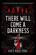 "Image for ""There Will Come a Darkness"""