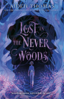 "Image for ""Lost in the Never Woods"""