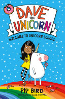 "Image for ""Dave the Unicorn: Welcome to Unicorn School"""