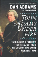 "Image for ""John Adams Under Fire"""