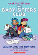 "Image for ""Claudia and the New Girl (the Baby-Sitters Club Graphic Novel #9)"""