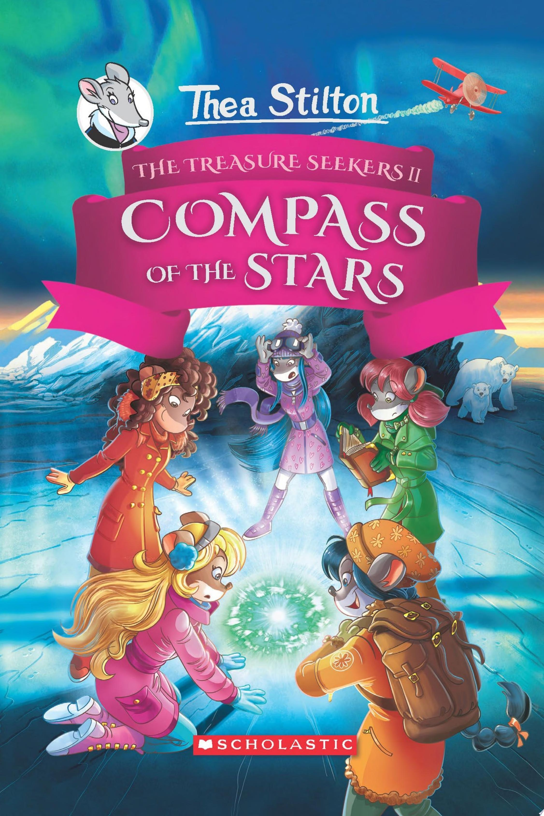 "Image for ""The Compass of the Stars (Thea Stilton and the Treasure Seekers #2)"""