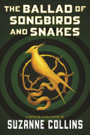 "Image for ""The Ballad of Songbirds and Snakes (a Hunger Games Novel)"""