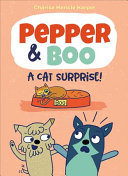 "Image for ""Pepper & Boo: a Cat Surprise!"""