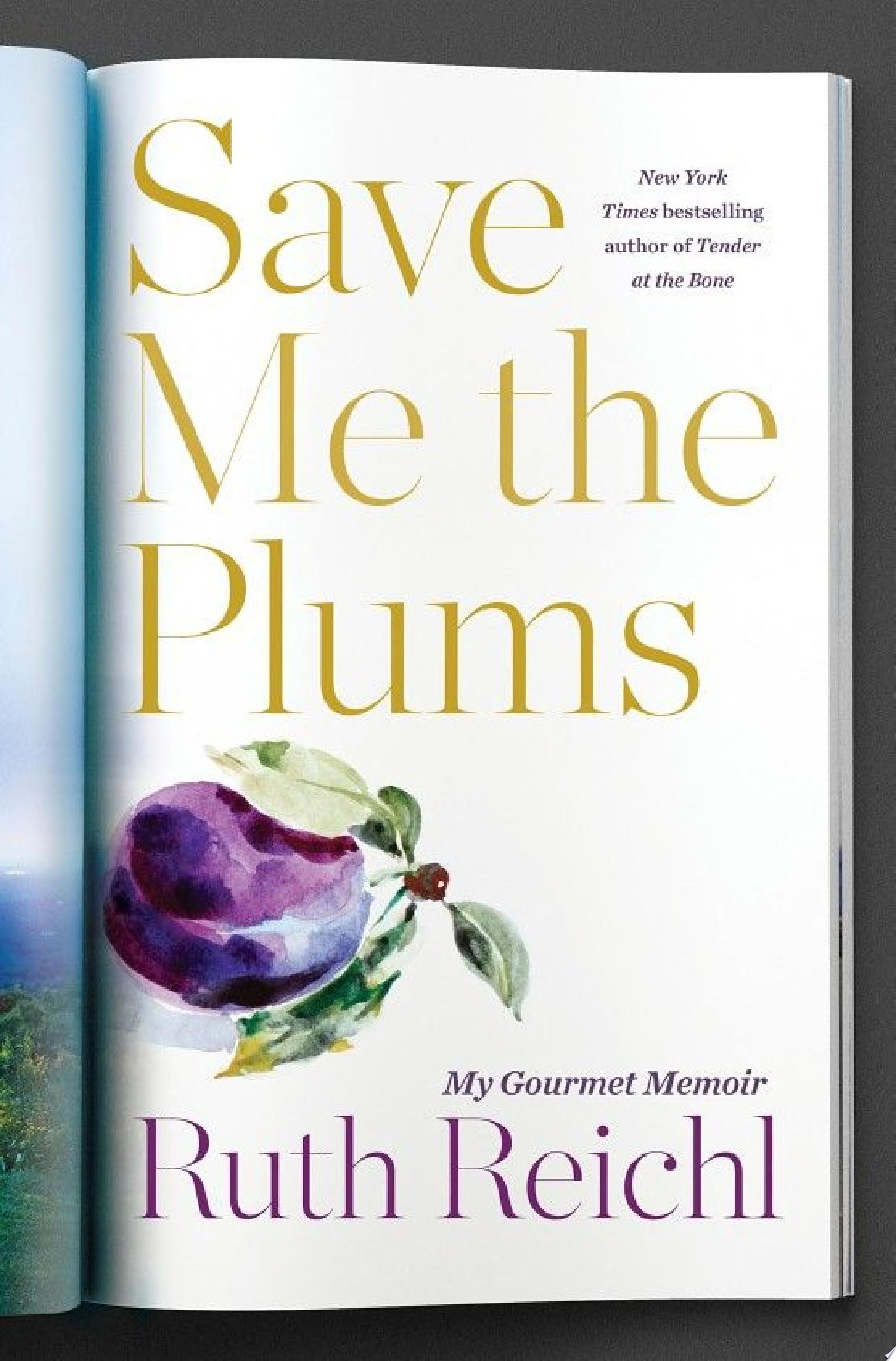 "Image for ""Save Me the Plums"""