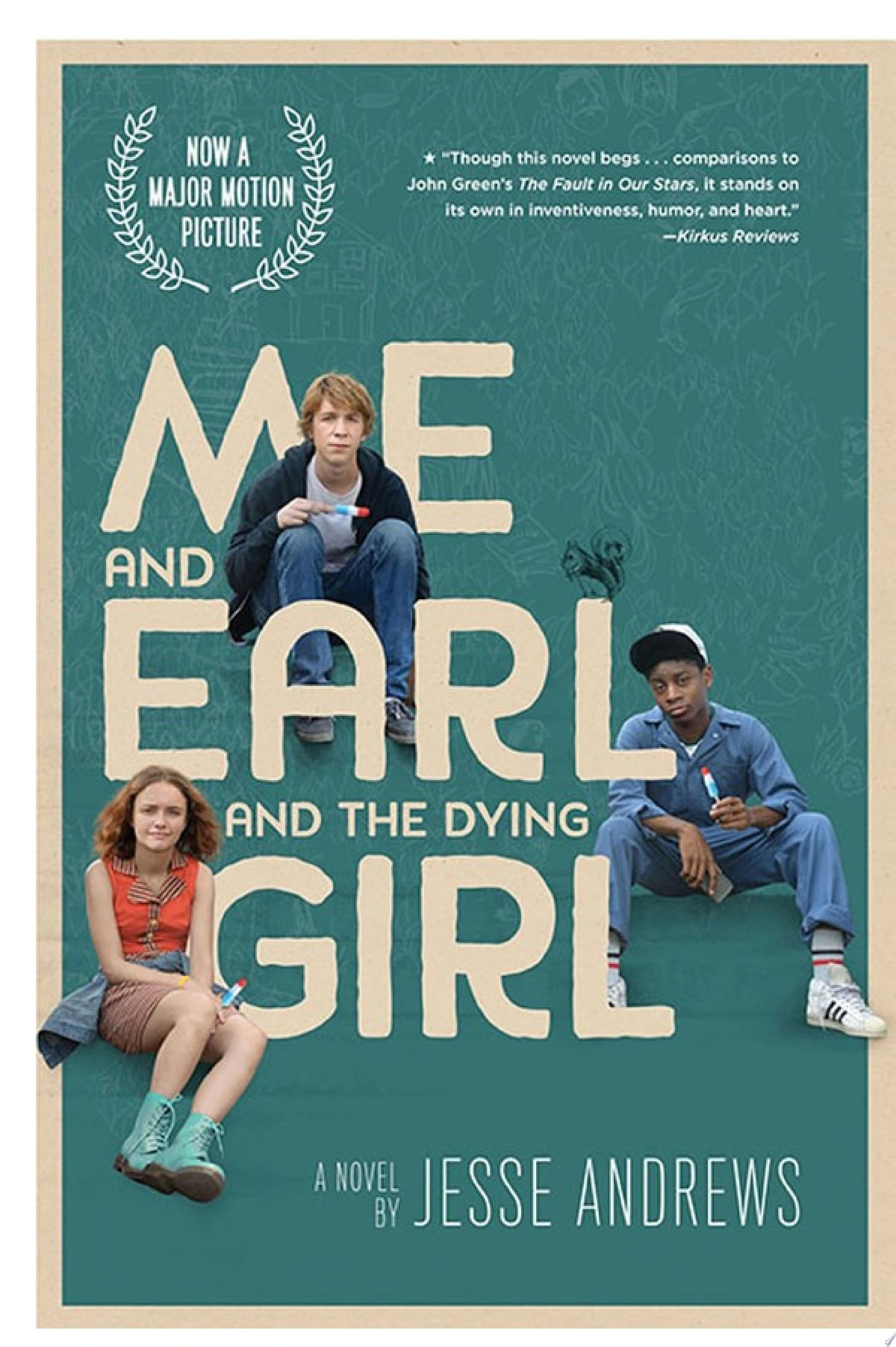 "Image for ""Me and Earl and the Dying Girl"
