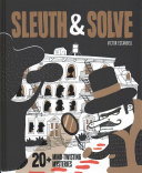 "Image for ""Sleuth & Solve: 20+ Mind-Twisting Mysteries"""