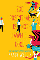 "Image for ""Zoe Rosenthal Is Not Lawful Good"""