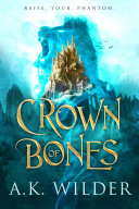 "Image for ""Crown of Bones"""