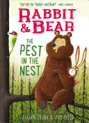 "Image for ""Rabbit & Bear: The Pest in the Nest"""