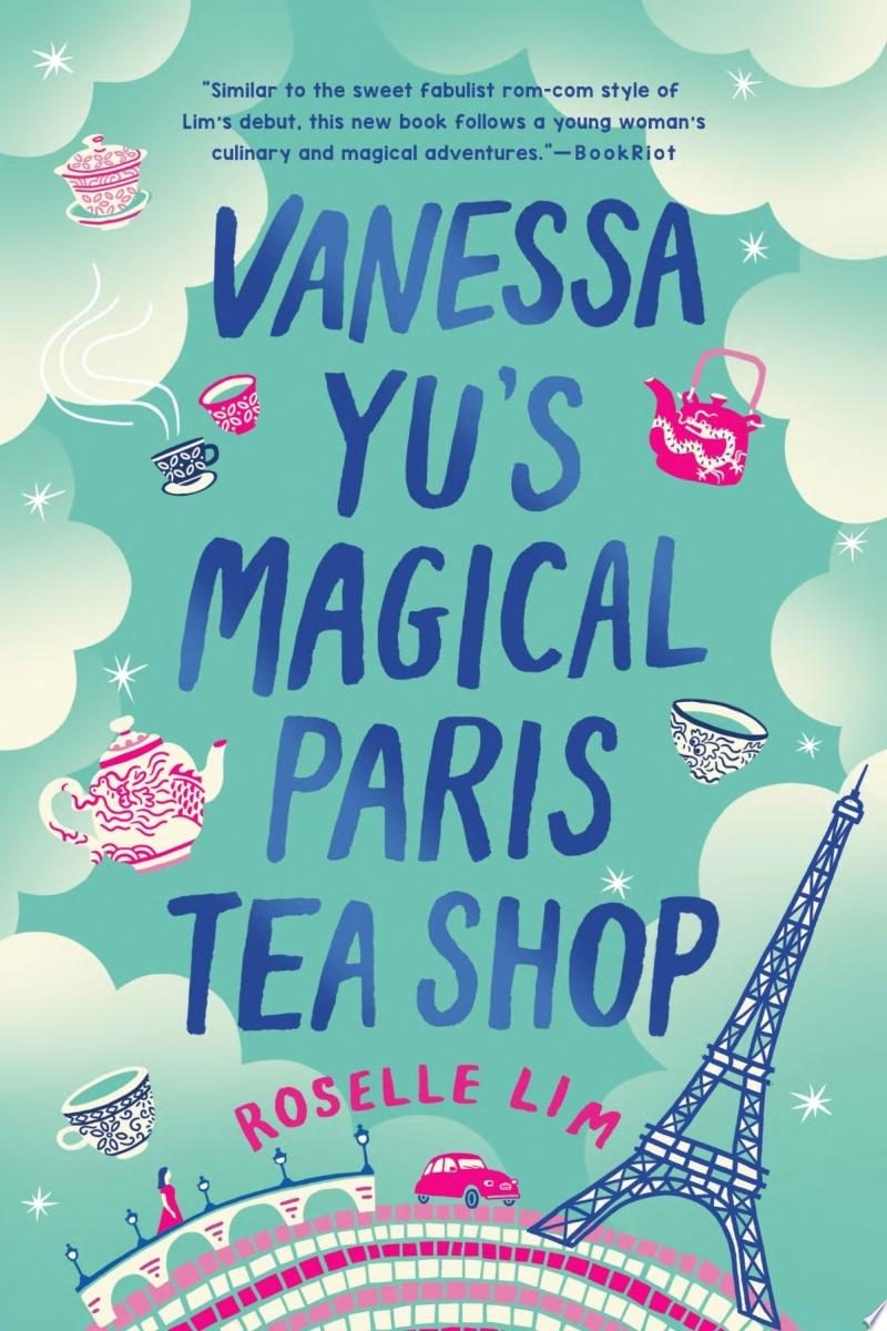 "Image for ""Vanessa Yu's Magical Paris Tea Shop"""