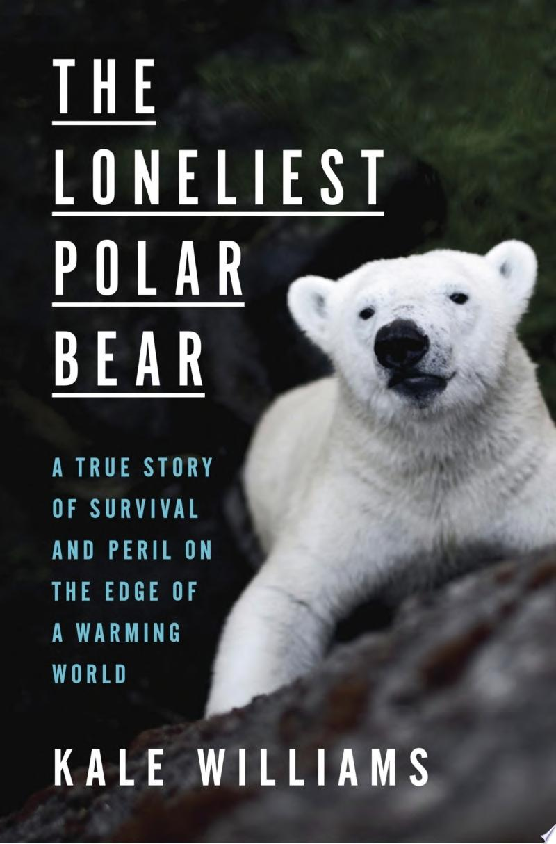 "Image for ""The Loneliest Polar Bear"""