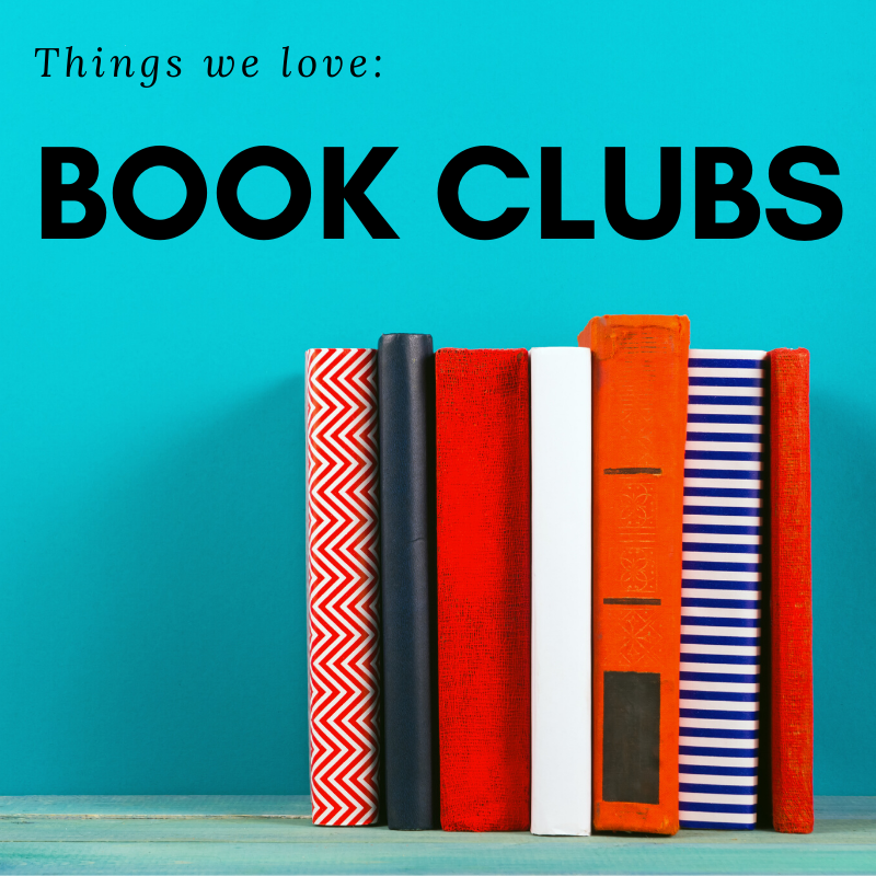 Blue Background with Books. Text reads- Things we love: Book Clubs