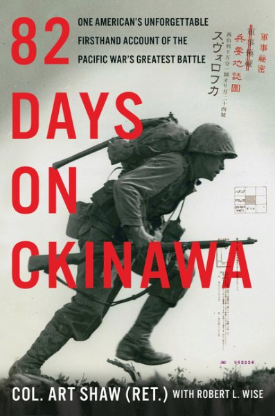 "Image for ""82 Days on Okinawa: A Memoir of the Pacific's Greatest Battle"""