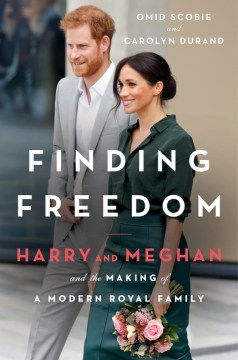 "Image for ""Finding Freedom: Harry and Meghan and the Making of a Modern Royal Family"""