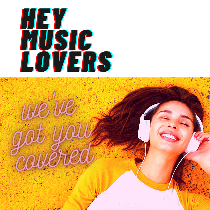 Hey Music Lovers We Got You Covered text with girl in headphones