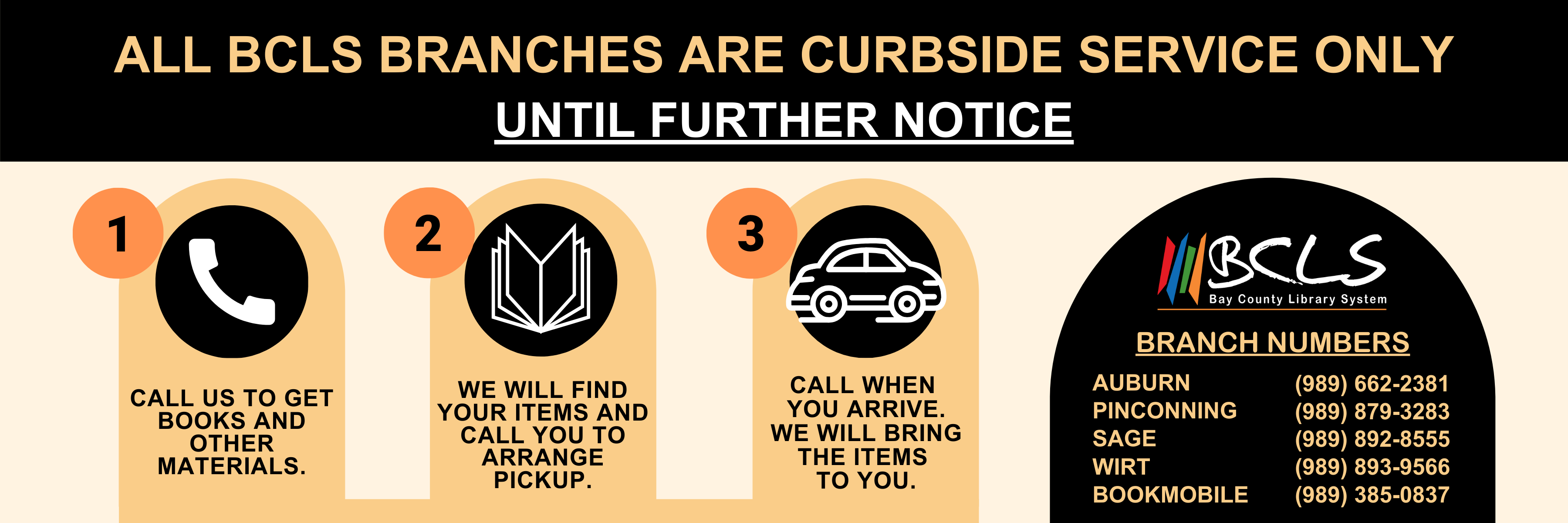 Curbside only until further notice