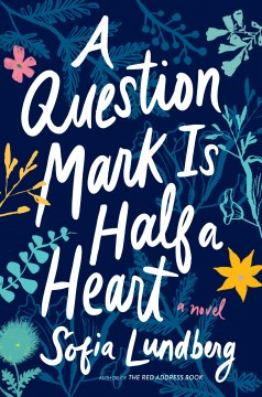 "Image for ""A Question Mark is Half a Heart"""