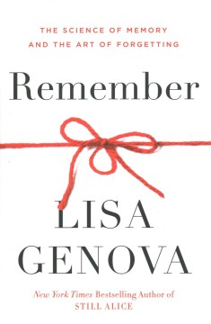 "Image for ""Remember: The Science of Memory and the Art of Forgetting"""