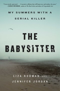 "Image for ""The Babysitter: My Summers With a Serial Killer"""