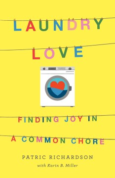 "Image for ""Laundry Love: Finding Joy in a Common Chore"""