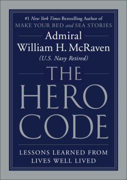 "Image for ""The Hero Code: Lessons Learned from Lives Well Lived"""